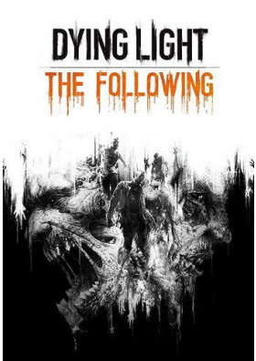 Dying Light: The Following DLC
